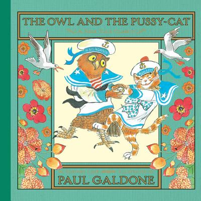 The Owl and the Pussycat - Lear, Edward, and Galdone, Paul