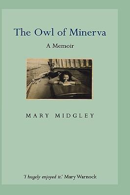 The Owl of Minerva - Midgley, Mary