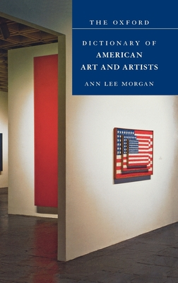 The Oxford Dictionary of American Art and Artists - Morgan, Ann Lee