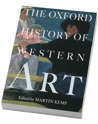 The Oxford History of Western Art - Kemp, Martin (Editor)