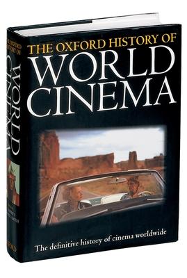 The Oxford History of World Cinema - Nowell-Smith, Geoffrey (Editor)