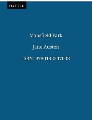 The Oxford Illustrated Jane Austen: Volume III: Mansfield Park - Austen, Jane