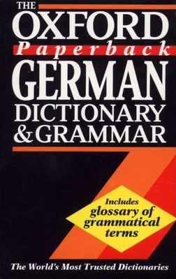 The Oxford Paperback German Dictionary and Grammar - Rowlinson, William