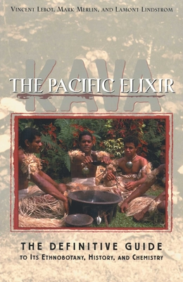 The Pacific Drug: Kava - Definitive Guide to its History, Chemistry and Ethnobotany - Lebot, Vincent, and Merlin, Mark David, and Lindstrom, Lamont