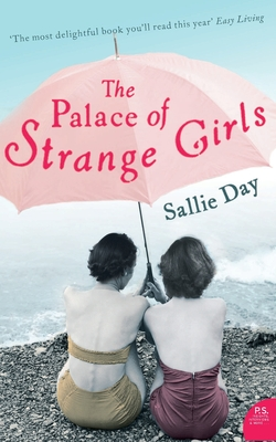 The Palace of Strange Girls - Day, Sallie