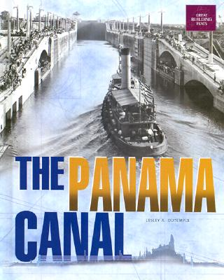 The Panama Canal - DuTemple, Lesley A