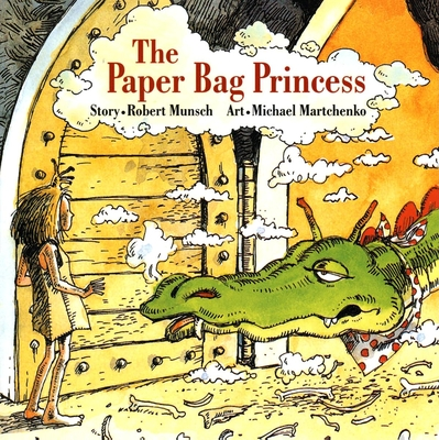 The Paper Bag Princess - Munsch, Robert N