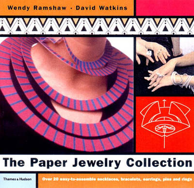 The Paper Jewelry Collection: Pop Out Artwear - Ramshaw, Wendy