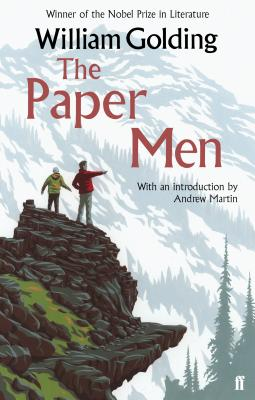 The Paper Men: With an Introduction by Andrew Martin - Golding, William, and Martin, Andrew (Introduction by)