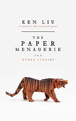 The Paper Menagerie - Liu, Ken