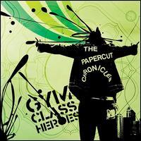 The Papercut Chronicles [Bonus CD] - Gym Class Heroes