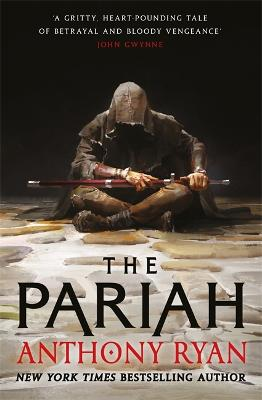 The Pariah: Book One of the Covenant of Steel - Ryan, Anthony