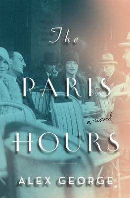 The Paris Hours - George, Alex