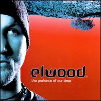 The Parlance of Our Time - Elwood