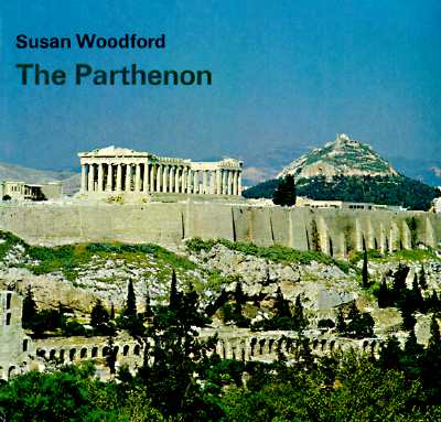 The Parthenon - Woodford, Susan