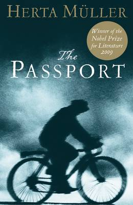 The Passport - Mueller, Herta, and Chalmers, Martin (Translated by)