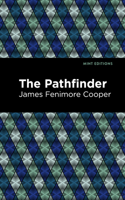 The Pathfinder - Cooper, James Fenimore, and Editions, Mint (Contributions by)