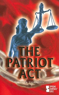 The Patriot Act - Gerdes, Louise I (Editor)