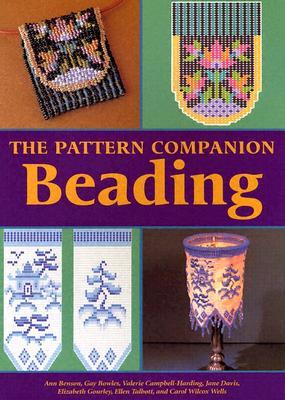 The Pattern Companion: Beading - Farkas, Cassia B (Editor)