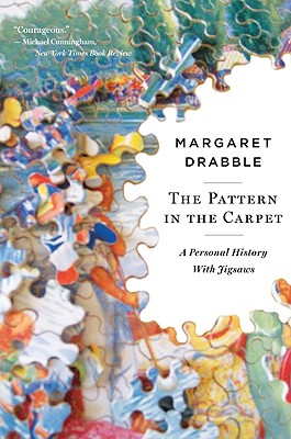 The Pattern in the Carpet: A Personal History with Jigsaws - Drabble, Margaret
