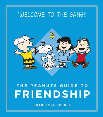 The Peanuts Guide to Friendship - Schulz, Charles M.
