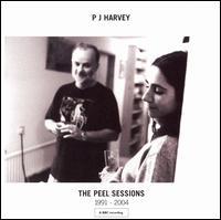 The Peel Sessions 1991-2004 - PJ Harvey