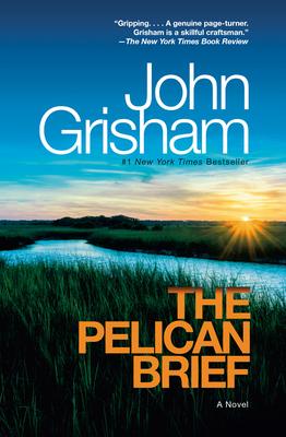 The Pelican Brief - Grisham, John