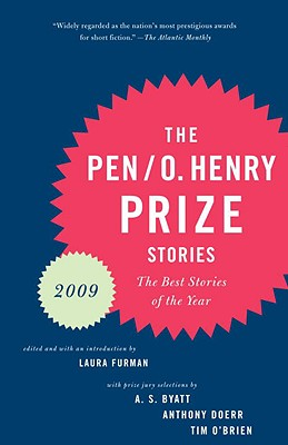 THE PEN/O. Henry Prize Stories - Furman, Laura (Editor), and Diaz, Junot, and Fox, Paula
