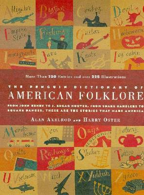 The Penguin Dictionary of American Folklore - Axelrod, Alan, PH.D., and Oster, Harry, Ph.D.