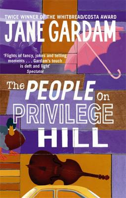 The People on Privilege Hill - Gardam, Jane