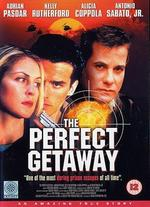 The Perfect Getaway - Armand Mastroianni