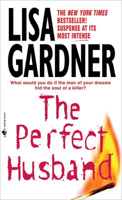 The Perfect Husband - Gardner, Lisa