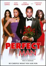 The Perfect Man - Paul D. Hannah