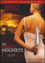 The Perfect Neighbor - Douglas Jackson