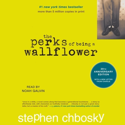 The Perks of Being a Wallflower - Chbosky, Stephen, and Galvin, Noah (Read by)