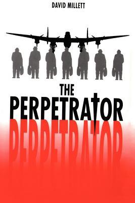 The Perpetrator - Millett, David