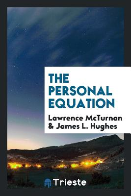 The Personal Equation - McTurnan, Lawrence