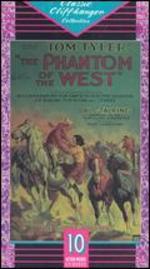 The Phantom of the West [Serial]
