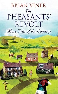 The Pheasants' Revolt - Viner, Brian
