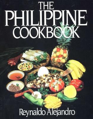 The Philippine Cookbook - Alejandro, Reynaldo