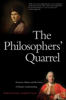The Philosophers' Quarrel: Rousseau, Hume, and the Limits ...