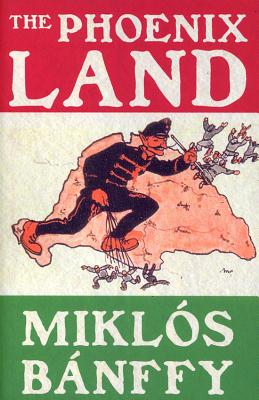 The Phoenix Land - Banffy, Miklos