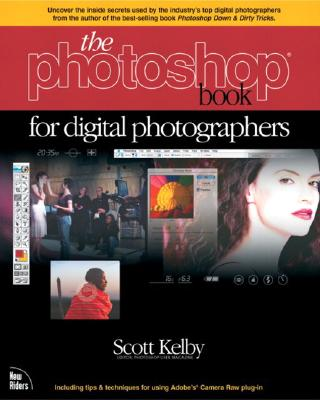 The Photoshop Book for Digital Photographers - Kelby, Scott