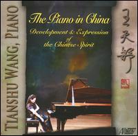 The Piano in China - Tianshu Wang (piano)
