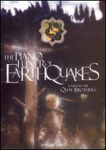 The Piano Tuner of Earthquakes - Stephen Quay; Timothy Quay