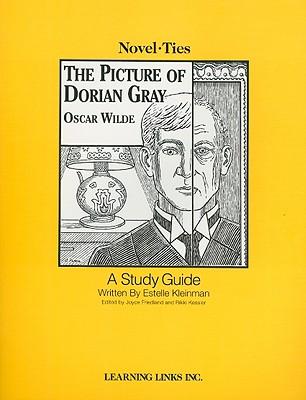 The Picture of Dorian Gray - Kleinman, Estelle, and Friedland, Joyce (Editor), and Kessler, Rikki (Editor)