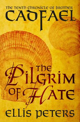 The Pilgrim of Hate - Peters, Ellis