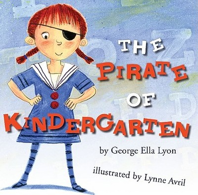 The Pirate of Kindergarten - Lyon, George Ella