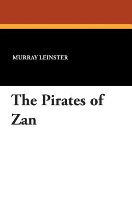 The Pirates of Zan - Leinster, Murray