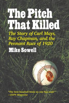 The Pitch That Killed - Sowell, Mike